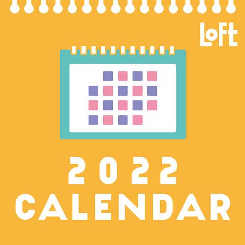ロフトで2022年カレンダー発売中。ほぼ日ホワイトボードカレンダーや人気キャラクターのロフト限定カレンダーなど
